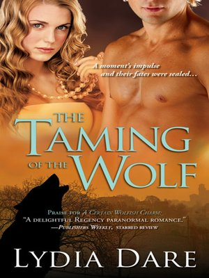 cover image of The Taming of the Wolf