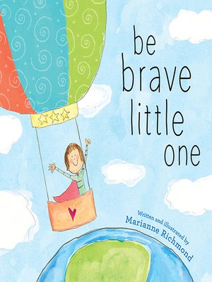 cover image of Be Brave Little One