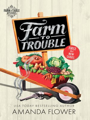 cover image of Farm to Trouble