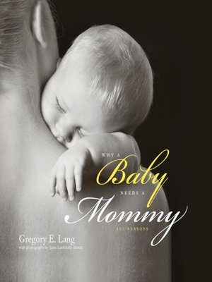 cover image of Why a Baby Needs a Mommy