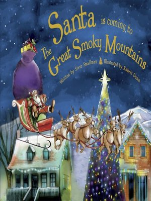 cover image of Santa Is Coming to the Great Smoky Mountains
