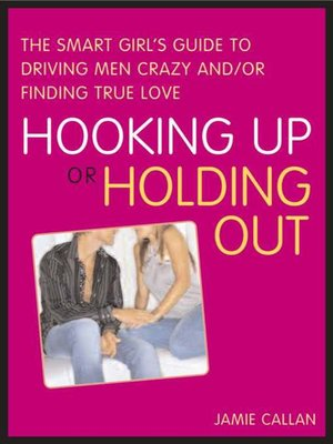 cover image of Hooking Up or Holding Out