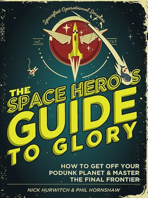 cover image of The Space Hero's Guide to Glory