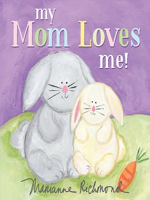 cover image of My Mom Loves Me!