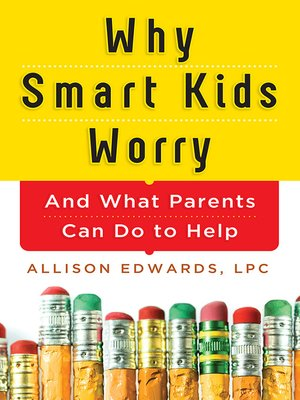 cover image of Why Smart Kids Worry