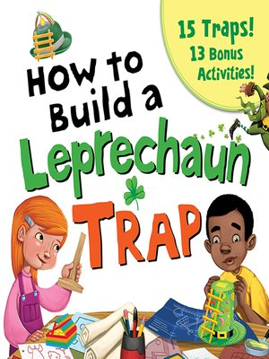 cover image of How to Build a Leprechaun Trap