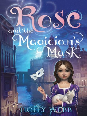 cover image of Rose and the Magician's Mask