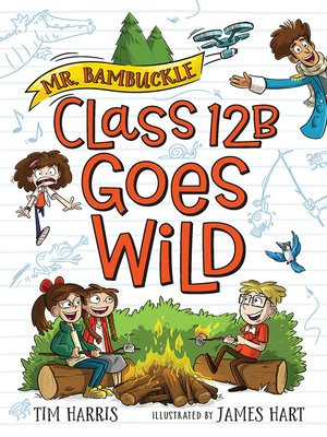 cover image of Class 12B Goes Wild