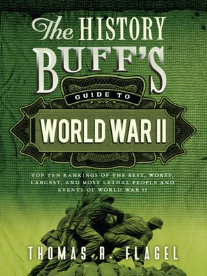 cover image of The History Buff's Guide to World War II