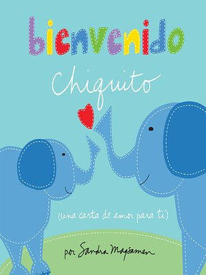 cover image of Bienvenido chiquito