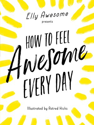 cover image of How to Feel Awesome Every Day