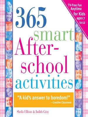 cover image of 365 Smart Afterschool Activities