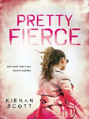 cover image of Pretty Fierce