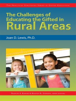 cover image of The Challenges of Educating the Gifted in Rural Areas