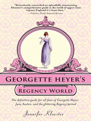 cover image of Georgette Heyer's Regency World