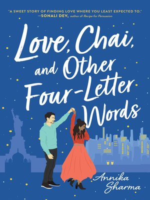 cover image of Love, Chai, and Other Four-Letter Words