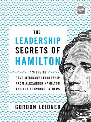 cover image of The Leadership Secrets of Hamilton