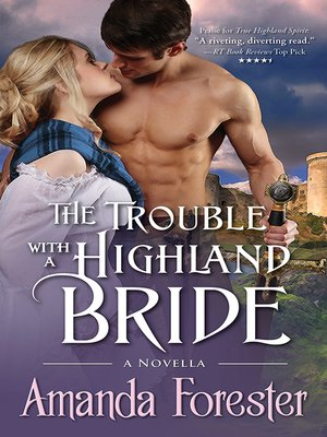 cover image of The Trouble with a Highland Bride