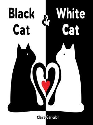 cover image of Black Cat & White Cat