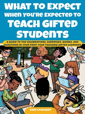 cover image of What to Expect When You're Expected to Teach Gifted Students