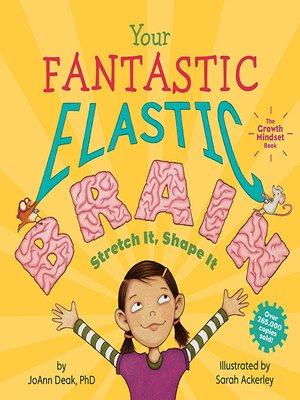 cover image of Your Fantastic Elastic Brain
