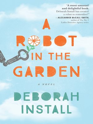 cover image of A Robot in the Garden