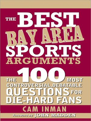 cover image of The Best Bay Area Sports Arguments