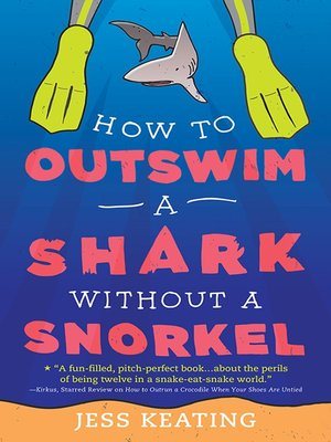 cover image of How to Outswim a Shark Without a Snorkel