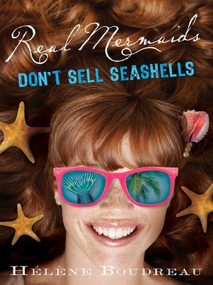 cover image of Real Mermaids Don't Sell Seashells