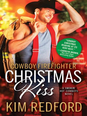 cover image of Cowboy Firefighter Christmas Kiss