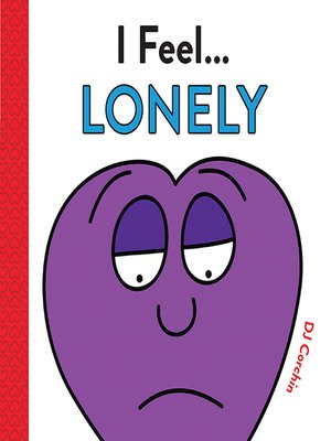 cover image of I Feel... Lonely