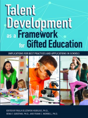 cover image of Talent Development as a Framework for Gifted Education