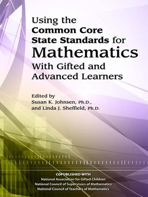 cover image of Using the Common Core State Standards in Mathematics with Gifted and Advanced Learners