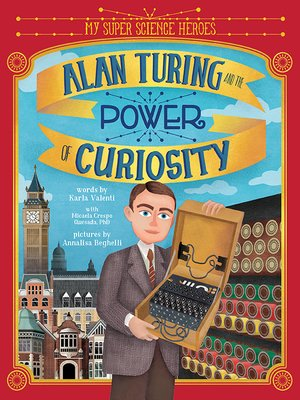 cover image of Alan Turing and the Power of Curiosity