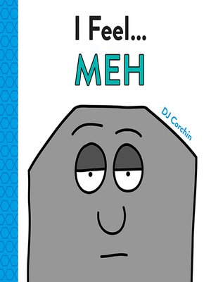 cover image of I Feel... Meh