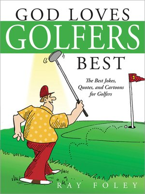 cover image of God Loves Golfers Best