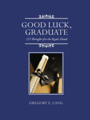 cover image of Good Luck, Graduate