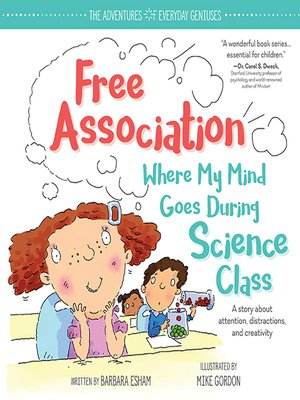 cover image of Free Association Where My Mind Goes During Science Class