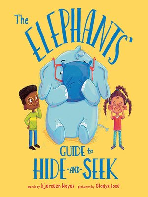 cover image of The Elephants' Guide to Hide-and-Seek