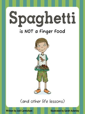 cover image of Spaghetti Is Not a Finger Food