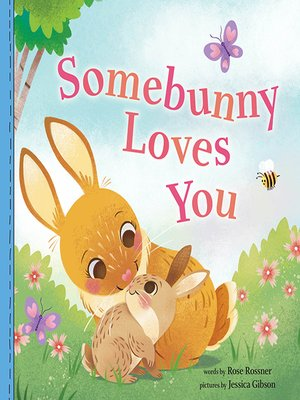 cover image of Somebunny Loves You