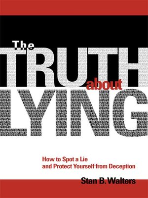 cover image of The Truth About Lying
