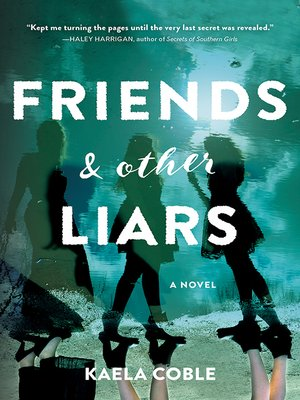 cover image of Friends and Other Liars