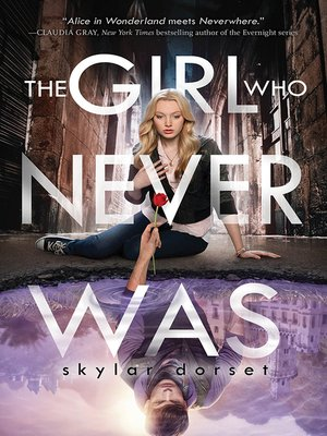 cover image of The Girl Who Never Was