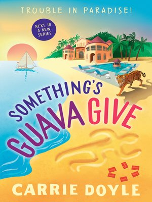 cover image of Something's Guava Give