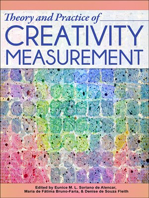 cover image of Theory and Practice of Creativity Measurement
