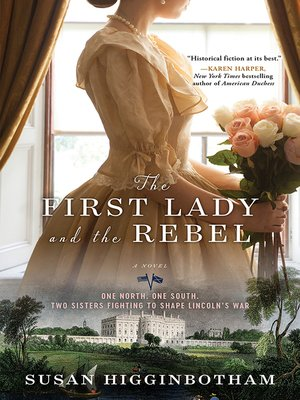 cover image of The First Lady and the Rebel