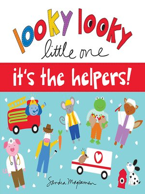 cover image of Looky Looky Little One It's the Helpers