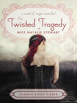 cover image of The Twisted Tragedy of Miss Natalie Stewart