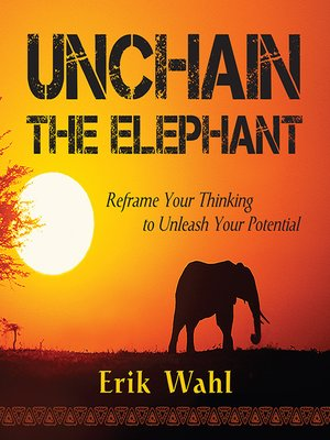 cover image of Unchain the Elephant
